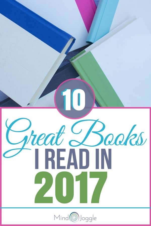 10 Great Books I Read in 2017