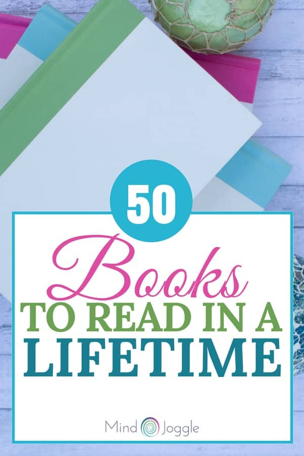50 Books to Read in a Lifetime