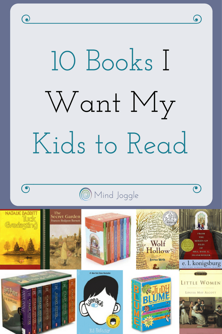 10 Books I Want My Kids to Read