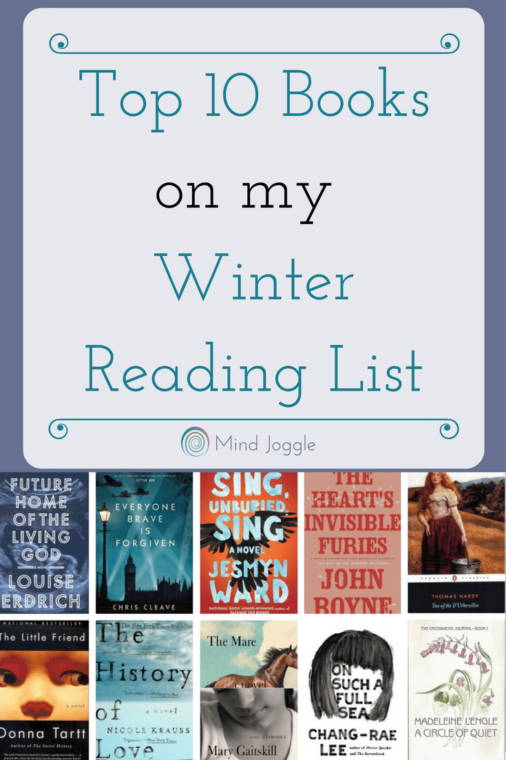 Top Ten Books on My Winter Reading List