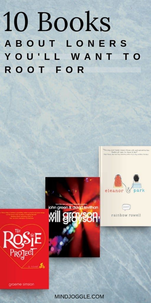 10 Books About Loners You'll Want to Root For
