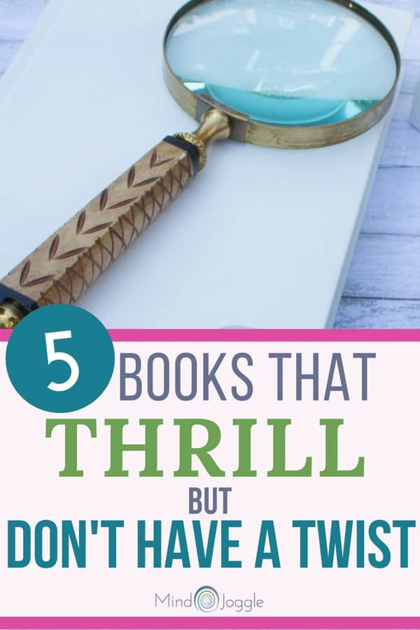5 Books that Thrill But Don't Have a Twist