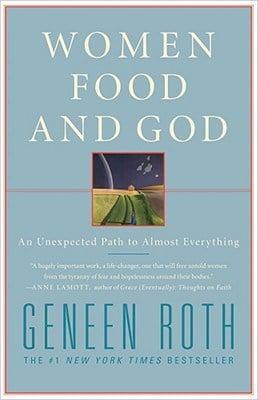 Women, Food, and God