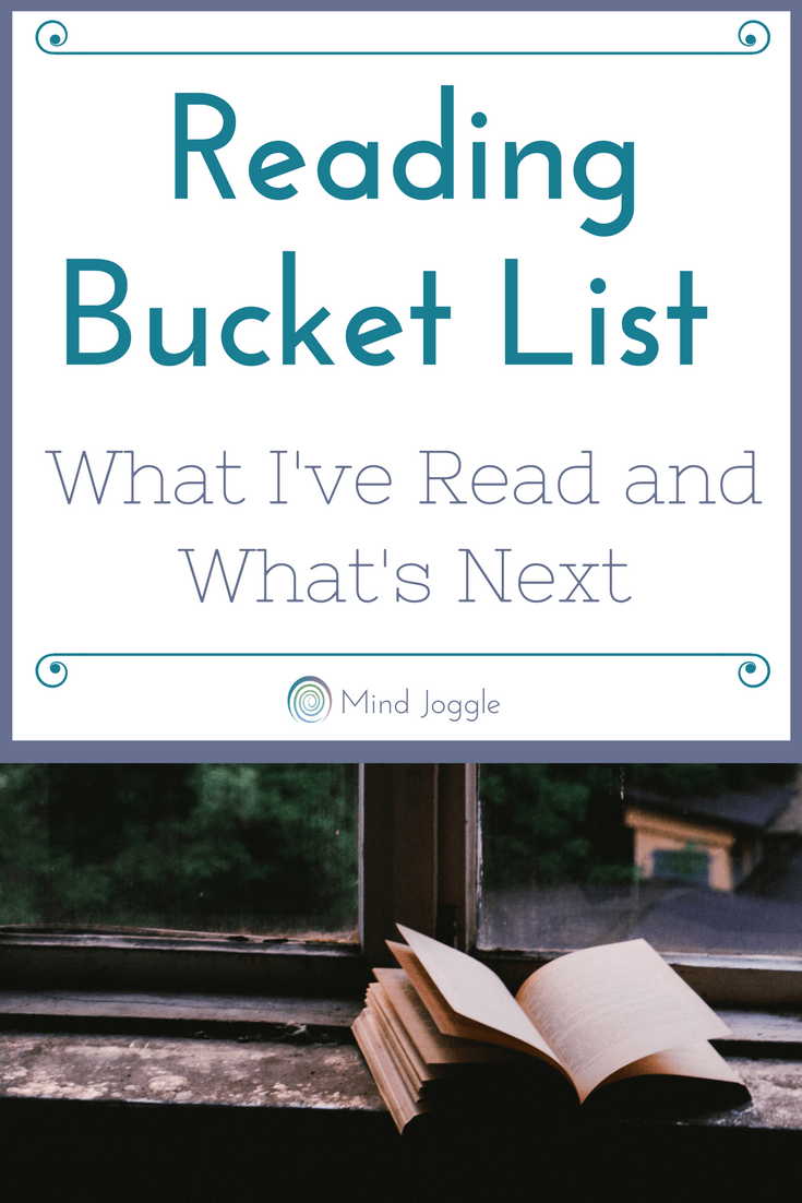 Reading Bucket List: What I've Read and What's Next | MindJoggle.com