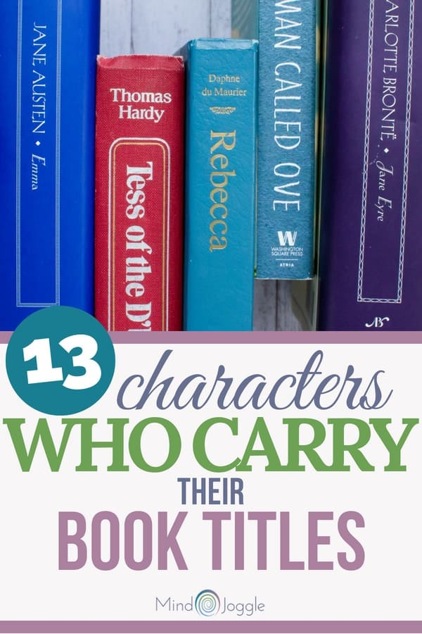 13 Characters Who Carry Their Book Titles