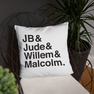 JB & Jude & Willem & Malcolm: A Little Life pillow.