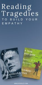 Reading Tragedies to Build Your Empathy