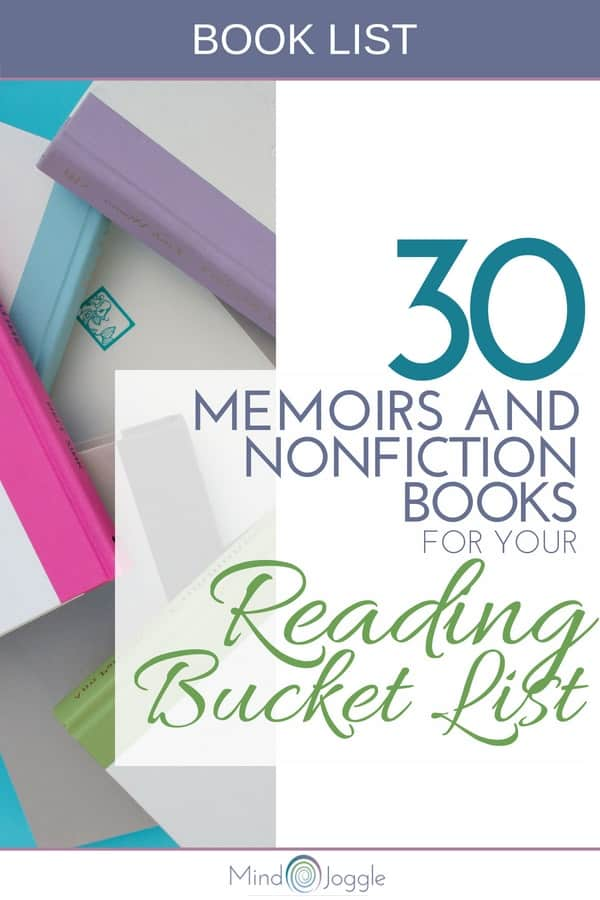 30 Memoirs and Nonfiction Books for Your Reading Bucket List | MindJoggle.com