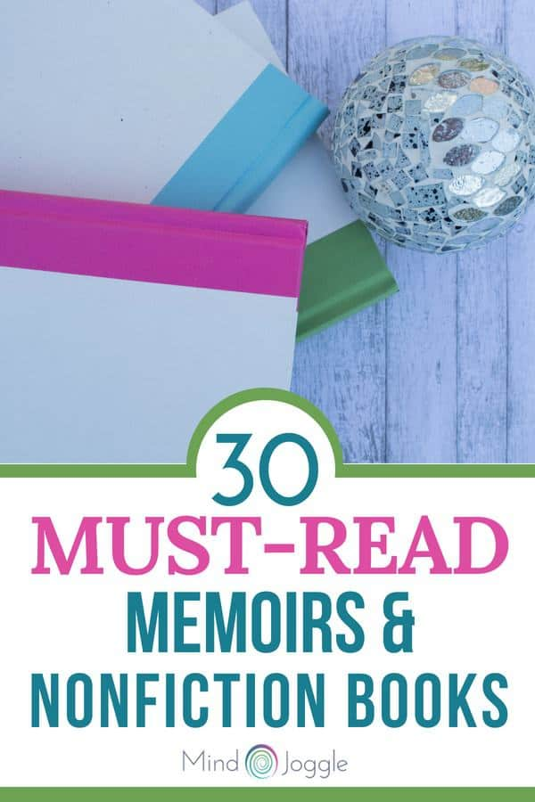 30 Must-Read Memoirs & Nonfiction Books | MindJoggle.com