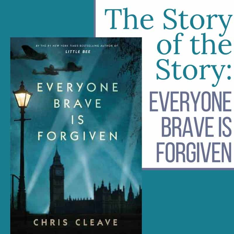 The Story of the Story: Everyone Brave Is Forgiven
