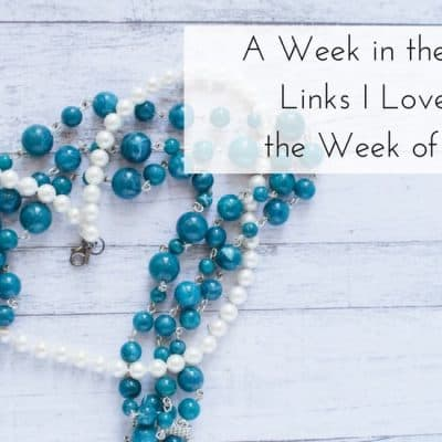 A Week in the Books: Links I Loved from the Week of 4/13/18
