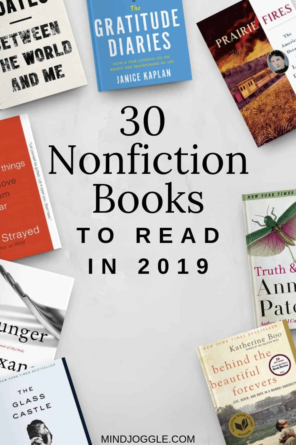 30 Memoirs and Nonfiction Books to Read in 2019. Must-read nonfiction books to add to your book bucket list.