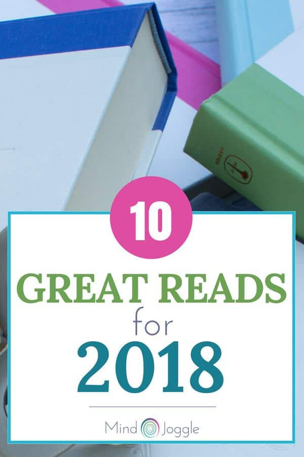 10 Great Reads for 2018 | MindJoggle.com