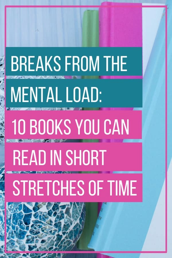 Breaks from the Mental Load: Books You Can Read in Short Stretches of Time | MindJoggle.com