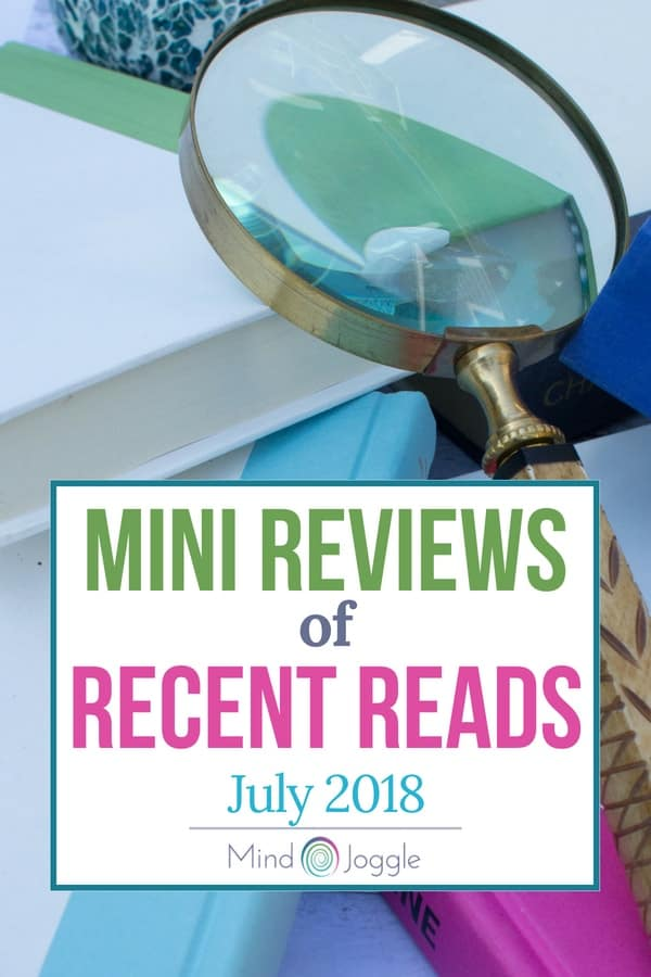Mini-Reviews of Recent Reads: July 2018 | MindJoggle.com