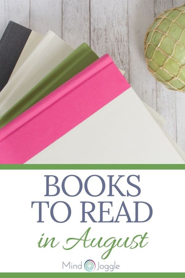 Books to read in August 2018. | MindJoggle.com