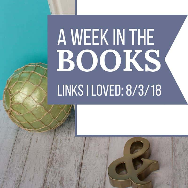 A week in the books: book blog and literary news links from the week of August 3, 2018. | MindJoggle.com
