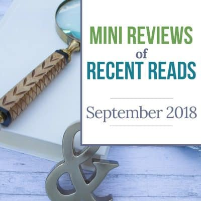 Mini reviews of recent reads - September 2018