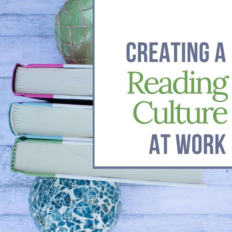 Creating a Reading Culture at Work | MindJoggle.com