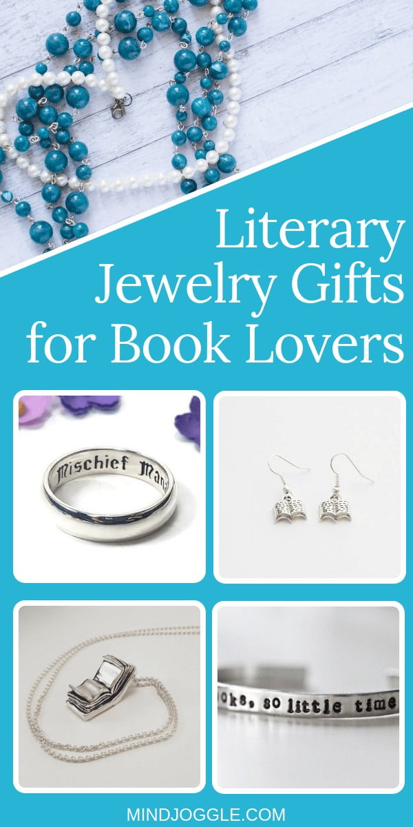 Literary jewelry gift ideas for book lovers and readers, including bookish accessories, jewelry with books, and jewelry with literary quotes. Show off your bookish style.