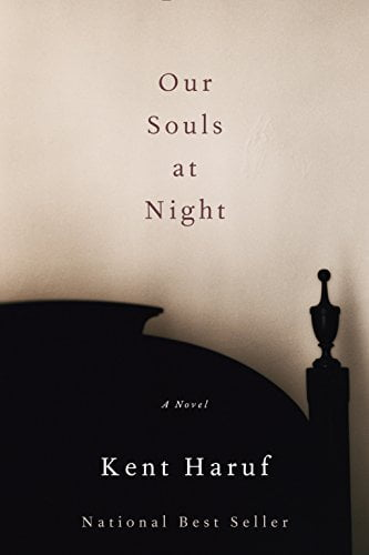 Our Souls at Night: A novel, a book about two widowed people who begin a relationship late in life.