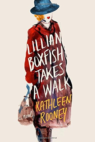 Lillian Boxfish Takes a Walk: A Novel, a book about an elderly woman reminiscing about her life in New York.