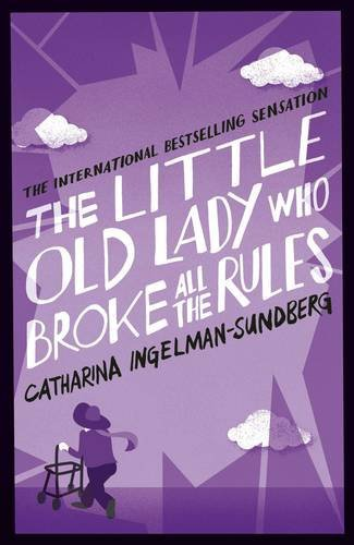 The Little Old Lady Who Broke All the Rules, a funny book about an elderly woman.