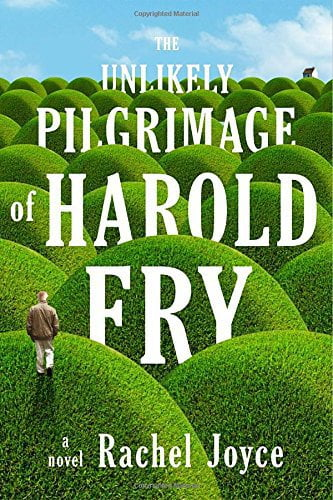 The Unlikely Pilgrimage of Harold Fry: A Novel, a book about an elderly man on a journey to say goodbye to a dying friend.