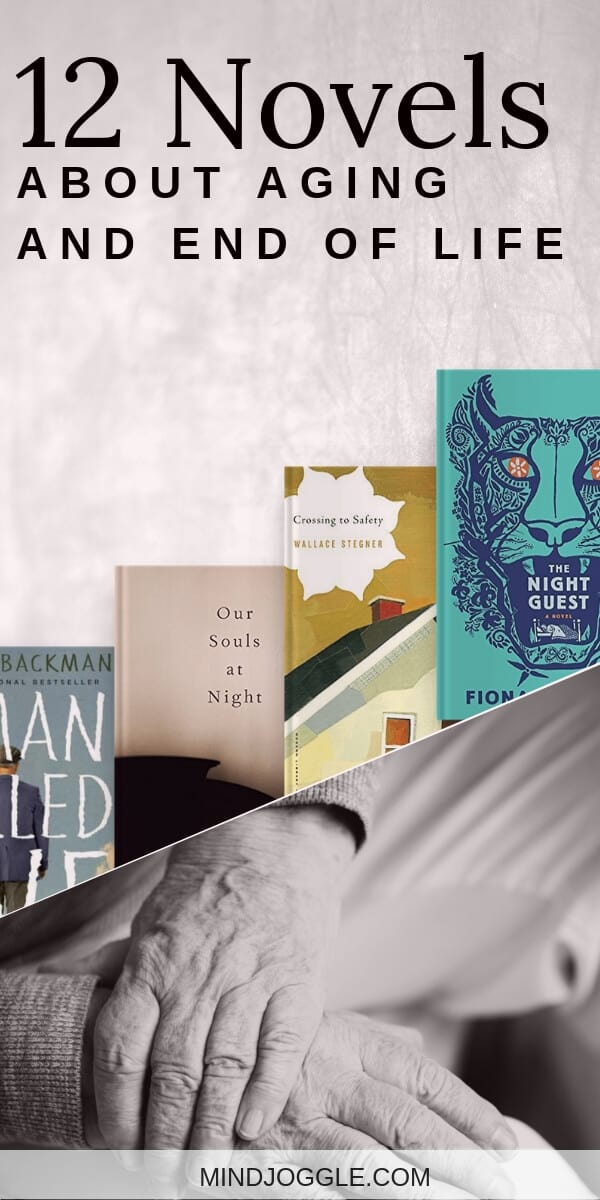 12 Novels About Aging and End of Life
