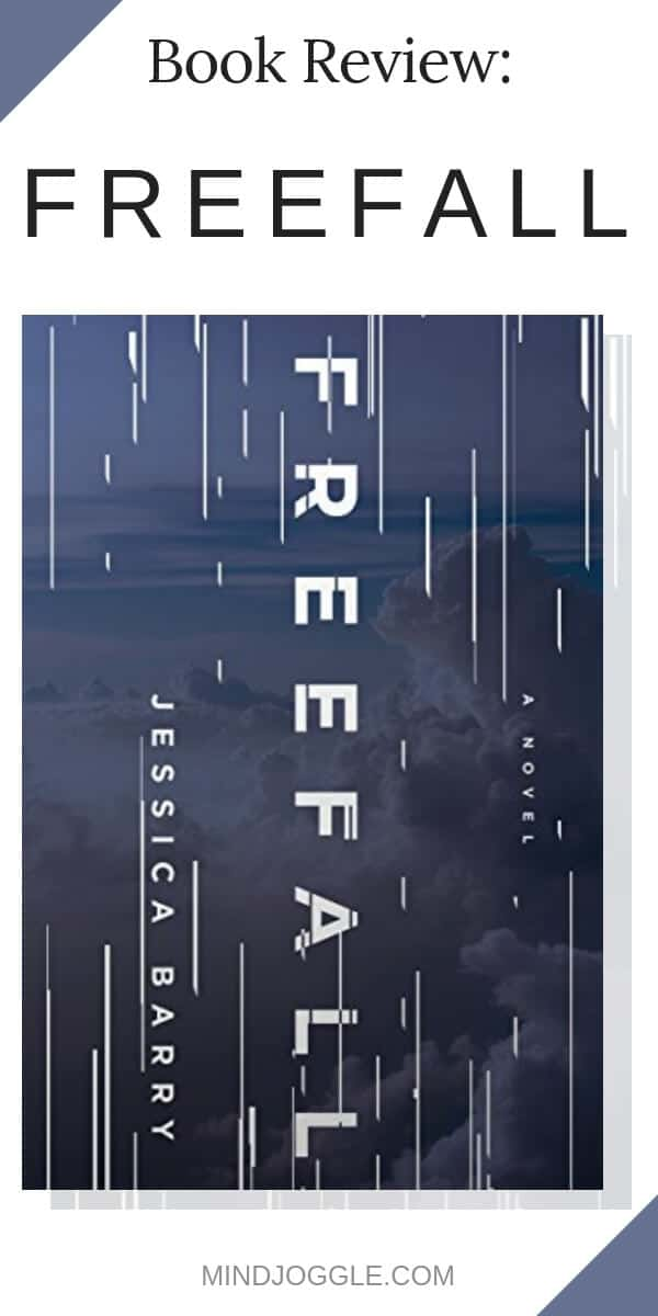 Book review of Freefall by Jessica Barry, a thriller out in January 2019.