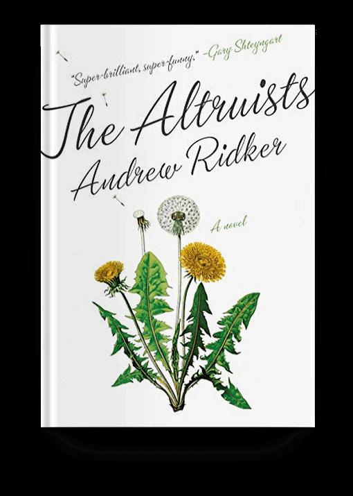 The Altruists: A Novel