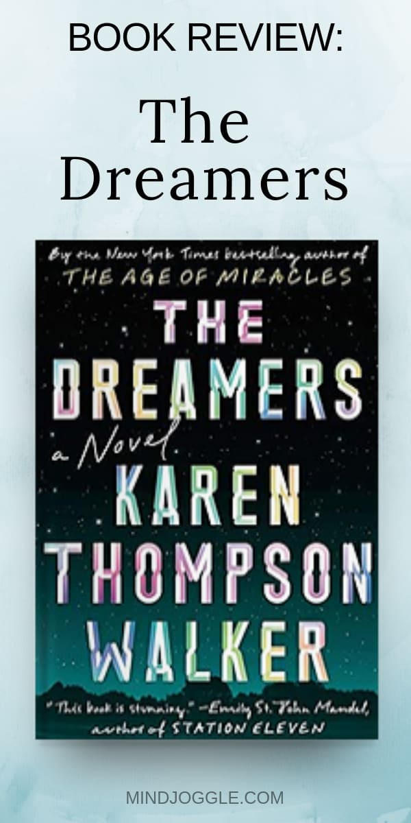 Book review of The Dreamers by Karen Thompson Walker
