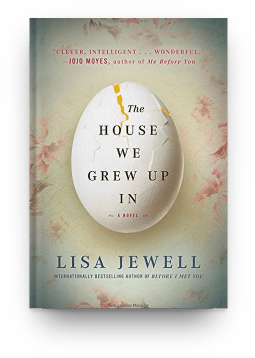 The House We Grew Up In by Lisa Jewell, recommended if you like books about dysfunctional families