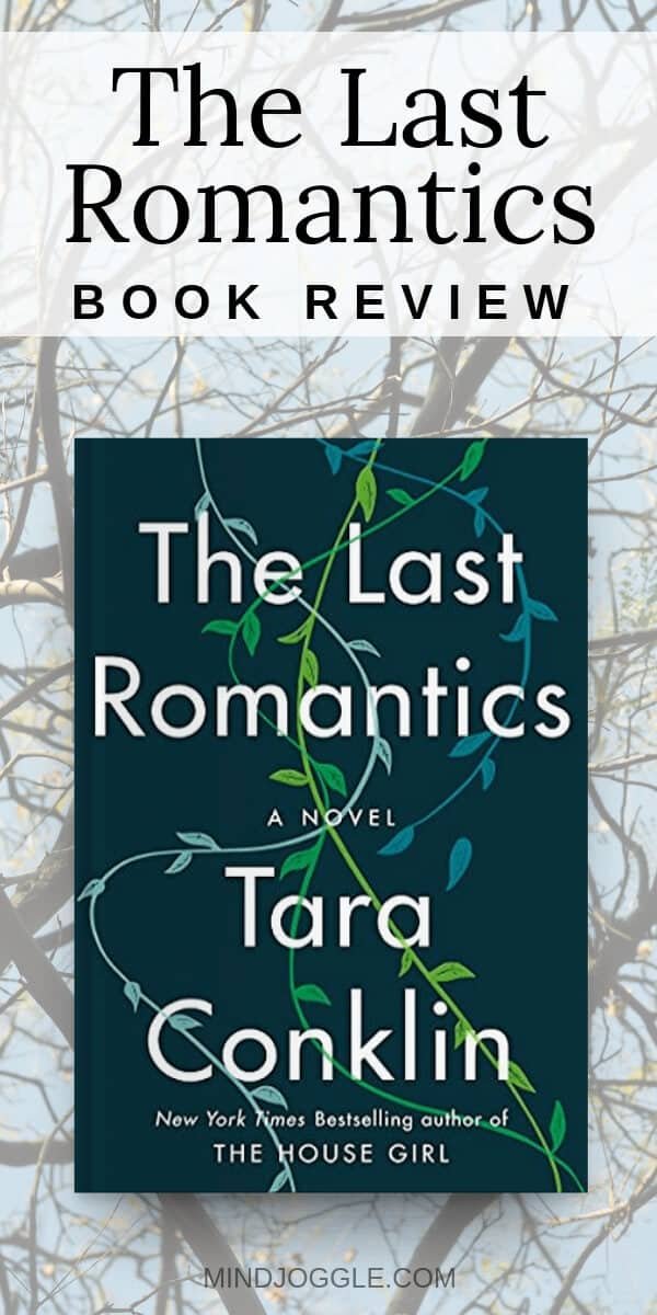 Book review of The Last Romantics by Tara Conklin