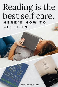 Reading is the best self care. Here's how to fit it in.