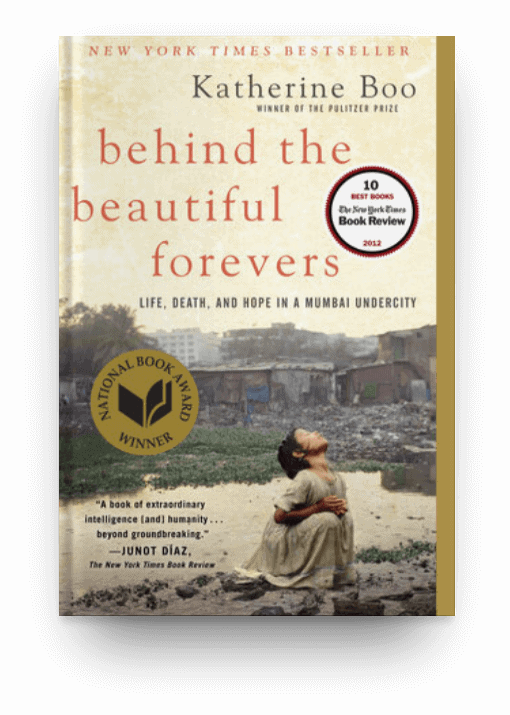 Behind the Beautiful Forevers by Katherine Boo, a highly readable nonfiction book that will help you start the reading habit.