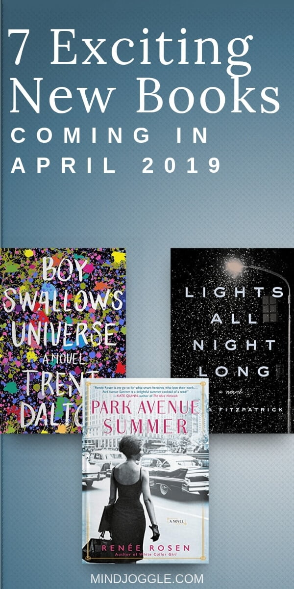 7 Exciting New Books Coming in April 2019