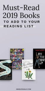 Must-read 2019 books to add to your reading list. Books worth reading in 2019 include Once Upon a River, Boy Swallows Universe, The Altruists, and On the Come Up.