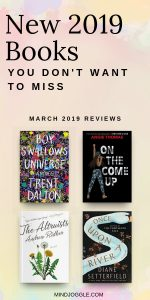 New 2019 books you don't want to miss, including Boy Swallows Universe, On the Come Up, The Altruists, and Once Upon a River.