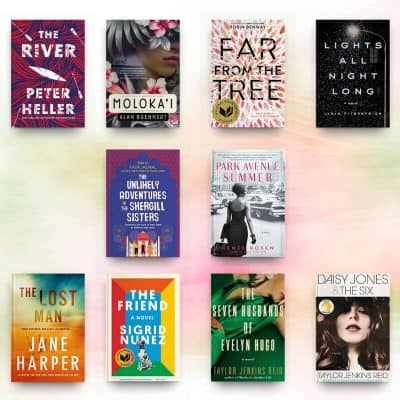 April 2019 book reviews, including The River, Daughter of Moloka'i, Far from the Tree, Lights All Night Long, The Unlikely Adventures of the Shergill Sisters, Park Avenue Summer, The Lost Man, The Friend, The Seven Husbands of Evelyn Hugo, and Daisy Jones and the Six.