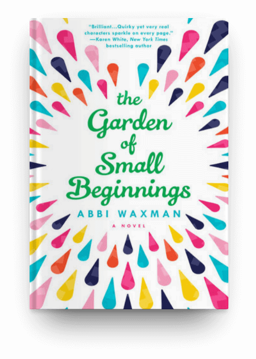 The Garden of Small Beginnings by Abbi Waxman, a book about a single mother