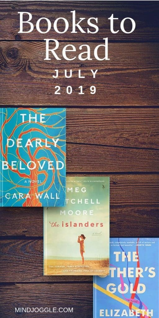 Books to Read: July 2019, including The Dearly Beloved, The Islanders, and The Other's Gold