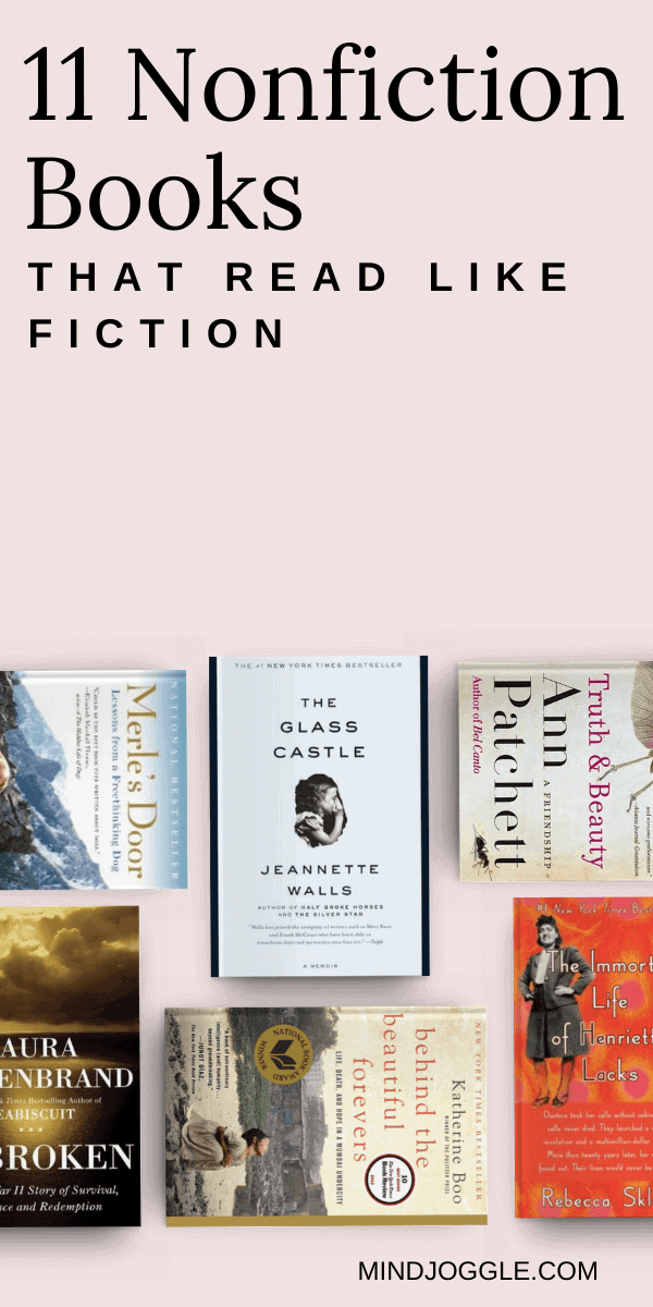 11 Nonfiction Books that Read Like Fiction