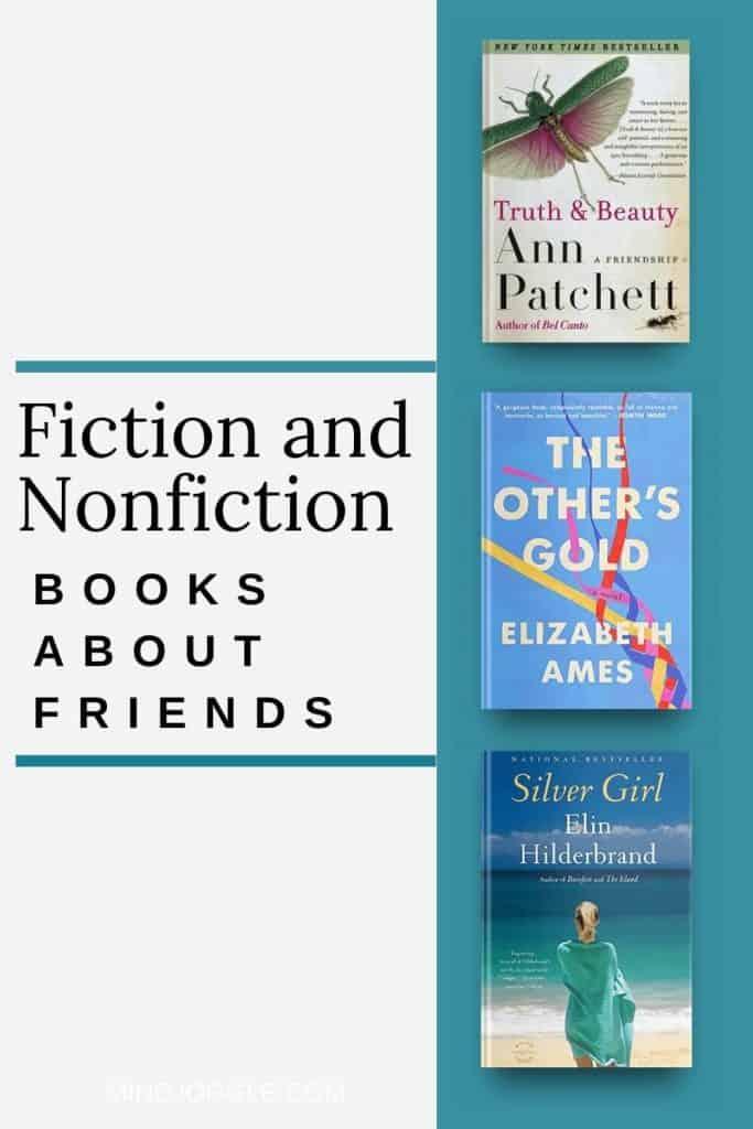 Fiction and Nonfiction Books about Friends