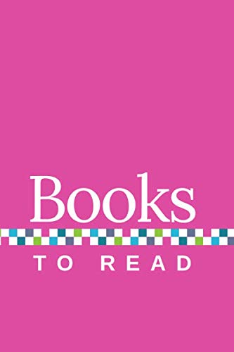 Books to Read: A Journal to Track Your TBR, with Pink Cover
