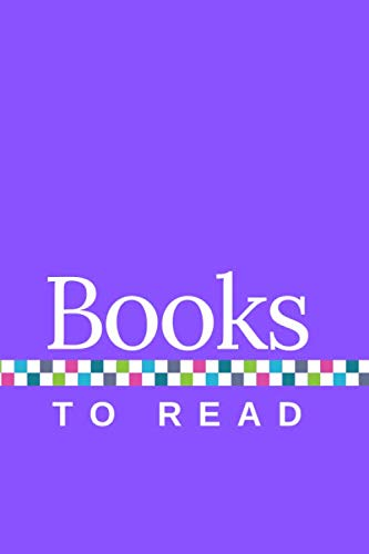 Books to Read: A Journal to Track Your TBR, with Purple Cover
