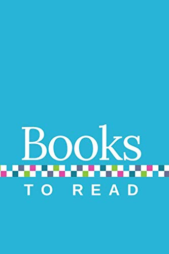 Books to Read: A Journal to Track Your TBR, with Sky Blue Cover