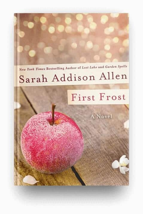 First Frost by Sarah Addison Allen, a lighthearted and magical book