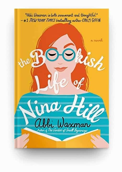 The Bookish Life of Nina Hill by Abbi Waxman, a good option for a fun, feel good book