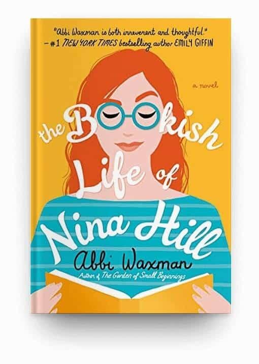 The Bookish Life of Nina Hill by Abbi Waxman, a good option for a fun, feel good book